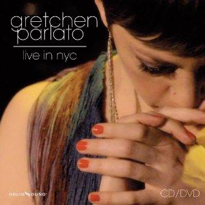 GRETCHEN PARLATO / グレッチェン・パーラト / Live In NYC(CD+DVD)