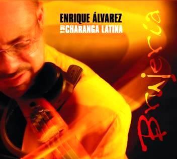 ENRIQUE ALVAREZ Y SU CHARANGA LATINA / BRUJERIA