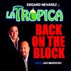 EDGARD NEVAREZ / BACK ON THE BLOCK