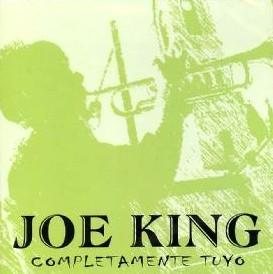 JOE KING / COMPLETAMENTE TUYO