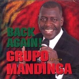 GRUPO MANDINGA / BACK AGAIN!