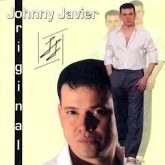 JOHNNY JAVIER / ORIGINAL