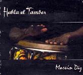 MARVIN DIZ / マルヴィン・ディス / HABLA EL TAMBOR