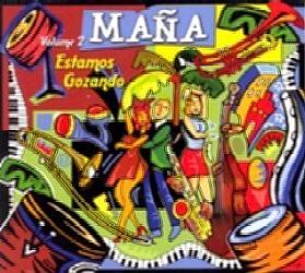 MANA (SALSA) / ESTAMOS GOZANDO VOL.2