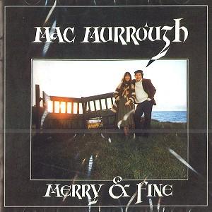 MAC MURROUGH / マクマーロウ / MERRY & FINE