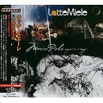 LATTE E MIELE ラッテ・エ・ミエーレ / マルコ・ポーロ