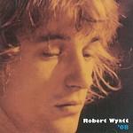 ROBERT WYATT / ロバート・ワイアット / '68