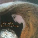 JUDY DYBLE / ジュディ・ダイブル / FLOW AND CHANGE