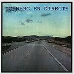 ICEBERG / イセベルグ / EN DIRECTE