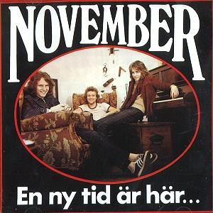 NOVEMBER / ノーヴェンバー / EN NY TID AR HAR...