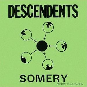 DESCENDENTS / ディセンデンツ / SOMERY