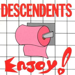 DESCENDENTS / ディセンデンツ / ENJOY!
