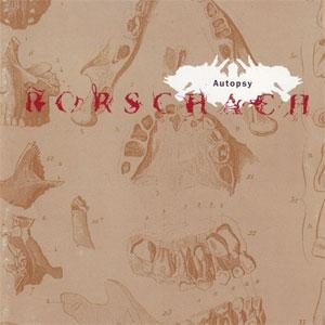 RORSCHACH / ロールシャッハ / AUTOPSY