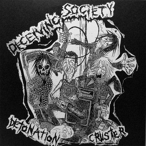 DECEIVING SOCIETY  / DETONATION CRUSTER
