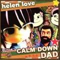 "HELEN LOVE ヘレンラブ / CALM DOWN DAD (7"")"
