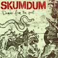 SKUMDUM スカムダム / DEMONS FROM THE PAST (先着特典:ポスター付き)