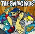 THE SWING KIDS (JPN) ザ・スウィング・キッズ / THE SWING KIDS (先着特典:キーホルダー付き)