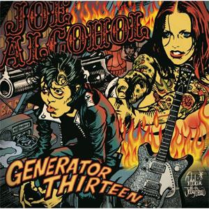 JOE ALCOHOL ジョーアルコール / GENERATOR THIRTEEN (CDのみ)