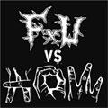 F-U:A.O.W. / F-U VS A.O.W.