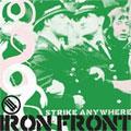 STRIKE ANYWHERE ストライクエニィウェアー / IRON FRONT (国内盤)