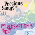 REDEMPTION 97 リテンプションナインティーセブン / PRECIOUS SONGS (先着特典:DVD-R付き)