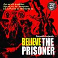 THE PRISONER (PUNK) / ザ・プリズナー / BELIEVE