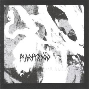 MARTYRDÖD / Paranoia