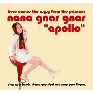 NANA GNAR GNAR / APOLLO