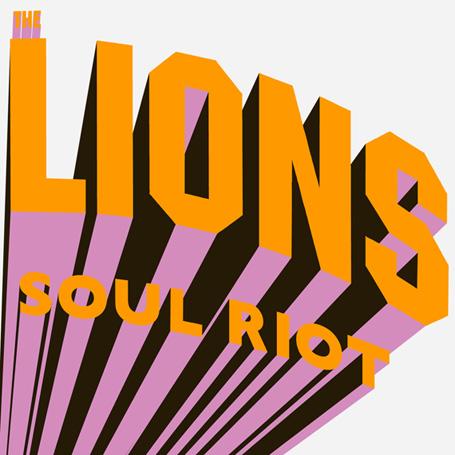 LIONS / ライオンズ / SOUL RIOT