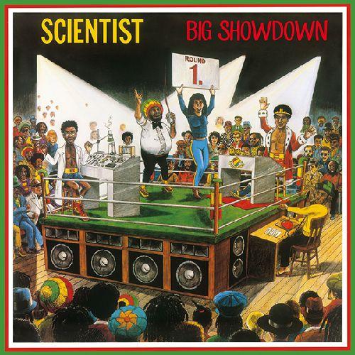 SCIENTIST / サイエンティスト / BIG SHOWDOWN / ビッグ・ショーダウン