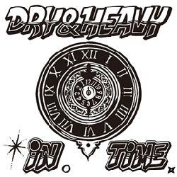 DRY & HEAVY / ドライ・アンド・ヘビー / IN TIME / イン・タイム