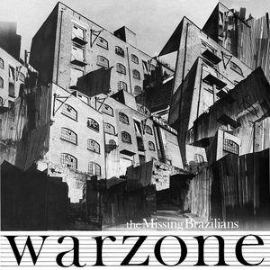 MISSING BRAZILIANS / WARZONE