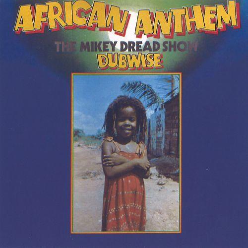 MIKEY DREAD / マイキー・ドレッド / AFRICAN ANTHEM