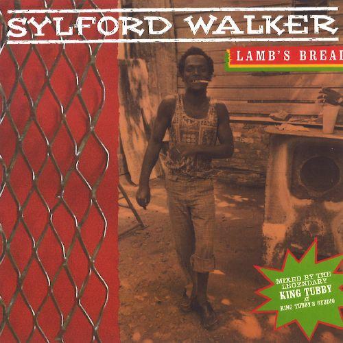 SYLFORD WALKER / シルフォード・ウォーカー / LAMB'S BREAD
