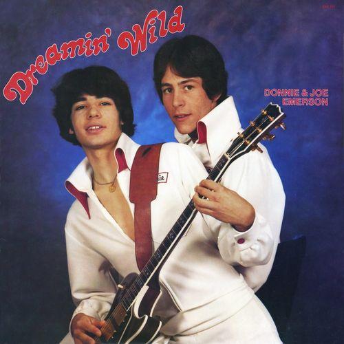 DONNIE & JOE EMERSON / DREAMIN' WILD