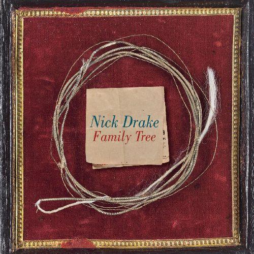 NICK DRAKE / ニック・ドレイク / FAMILY TREE