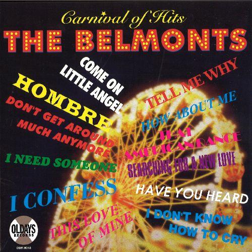 BELMONTS / ザ・ベルモンツ / カーニヴァル・オブ・ヒッツ