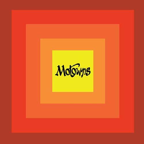 MOTOWNS / MOTOWNS