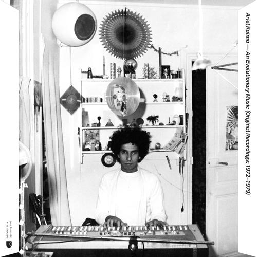 ARIEL KALMA / AN EVOLUTIONARY MUSIC (ORIGINAL RECORDINGS: 1972-1980) (2LP)