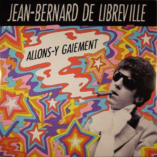 JEAN-BERNARD DE LIBREVILLE / ALLONS-Y GAIEMENT (LP)
