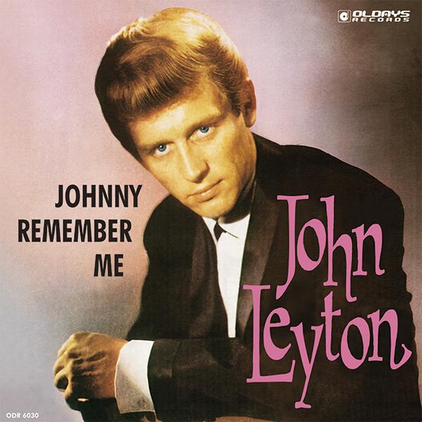 JOHN LEYTON / ジョニー・リメンバー・ミー
