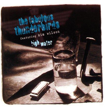 FABULOUS THUNDERBIRDS / ファビュラス・サンダーバーズ / HIGH WATER