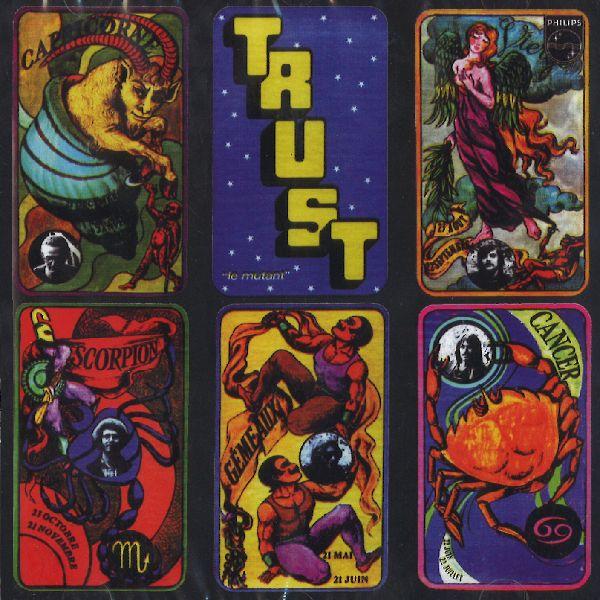 TRUST  / LE MUTANT