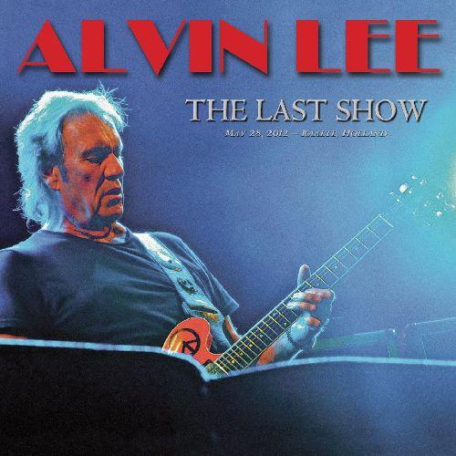 ALVIN LEE / アルヴィン・リー / LAST SHOW