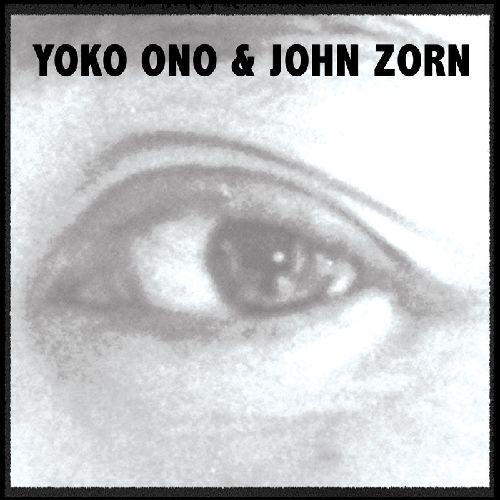 "YOKO ONO / ヨーコ・オノ / YOKO ONO & JOHN ZORN (ETCHED 10"")"
