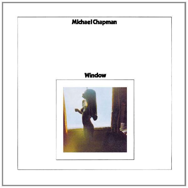 MICHAEL CHAPMAN / マイケル・チャップマン / WINDOW (LP)