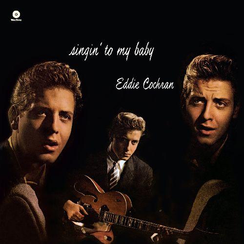 EDDIE COCHRAN / エディ・コクラン / SINGIN' TO MY BABY (180G LP)