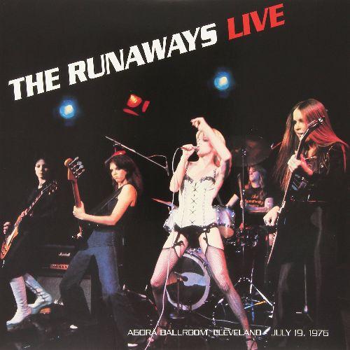 RUNAWAYS / ランナウェイズ / LIVE AT THE AGORA BALLROOM, CLEVELAND JULY 19, 1976 (LP)