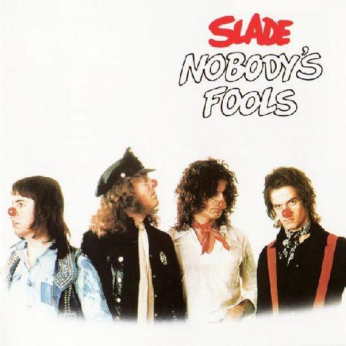 SLADE / スレイド / NOBODY'S FOOLS (LP)
