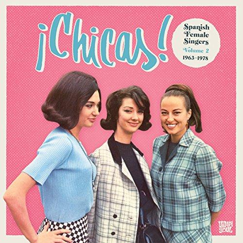 V.A. (GIRL POP / FRENCH POP) / CHICAS! VOL 2: SPANISH FEMALE SINGERS 1963-1978 (CD)